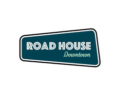 Road House Downtown